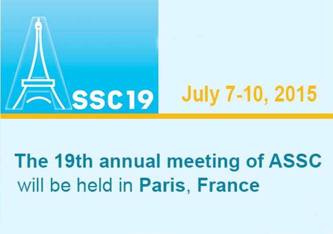 «The 19th annual meeting of ASSC» 7-10 July 2015, Paris, France